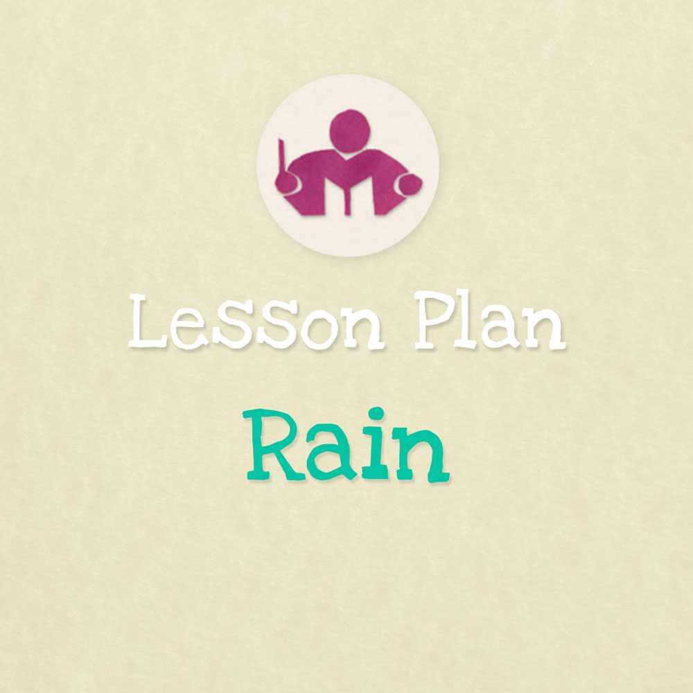 Rain Lesson & activity plan EU notes