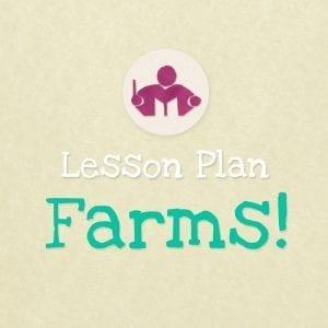 Farms Lesson & activity plan