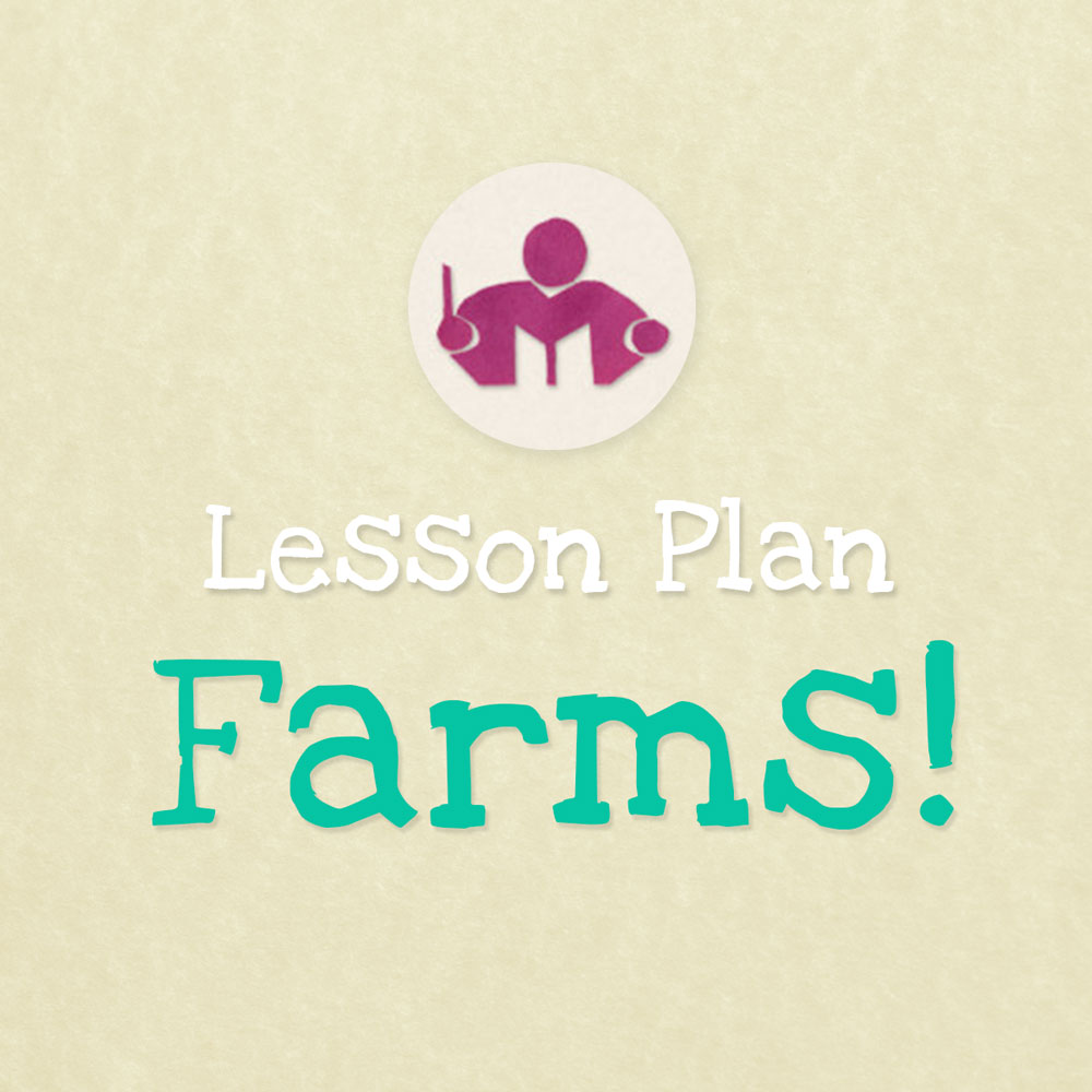 Farms Lesson & activity plan