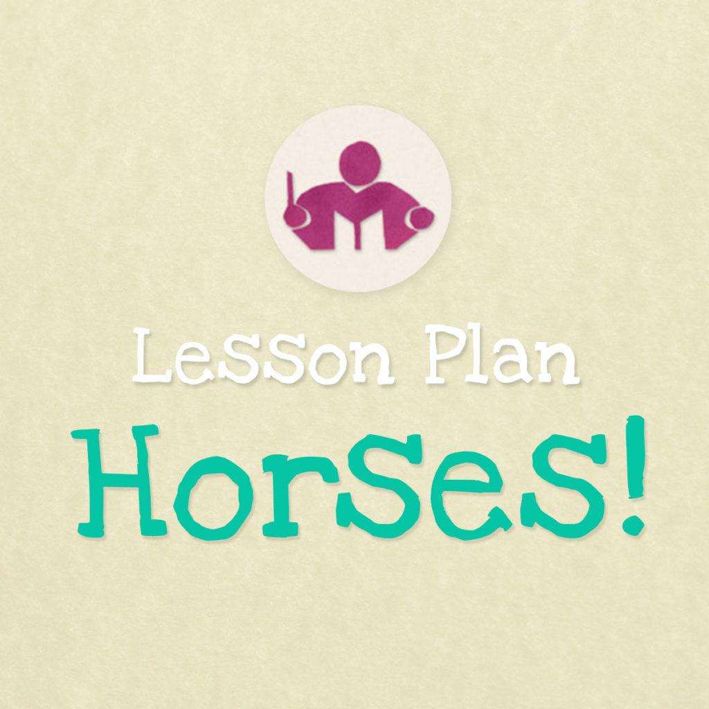 Lesson plan: Horses
