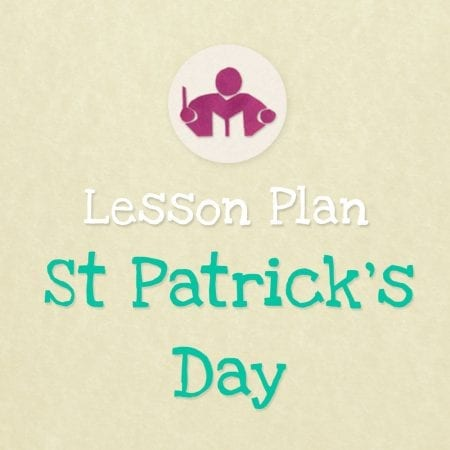 St Patrick's day lesson & activity plan