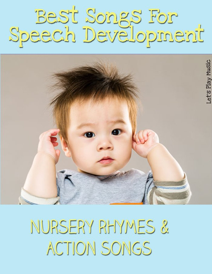 Best Songs For Speech Development - Let's Play Music