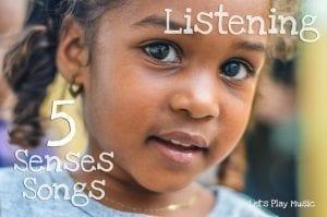5 senses songs - listening