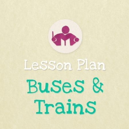 Buses & trains lesson plan and activity plan