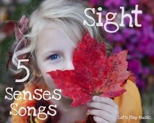 five senses songs - sight