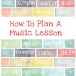How To Plan A Music Lesson – My 6 Tips