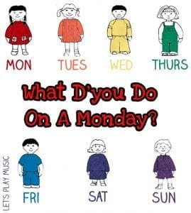 What D'you do on a monday - days of the week song