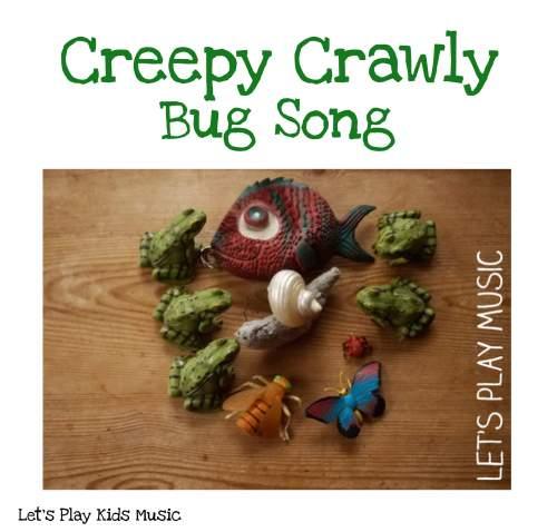 creepy crawly bug song